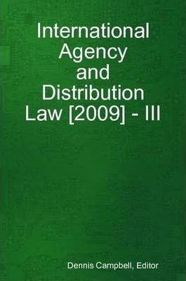 International Agency and Distribution Law [2009] - III