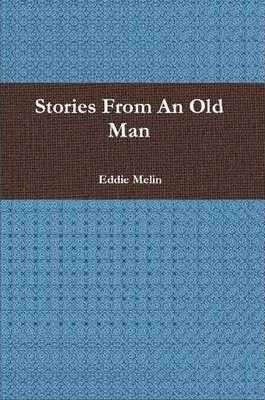 Stories From an Old Man