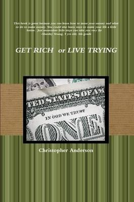 Get Rich or Live Trying