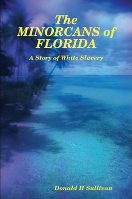 The MENORCANS of FLORIDA