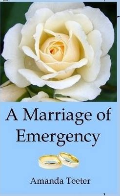 A Marriage of Emergency