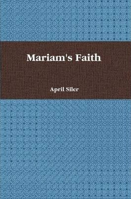 Mariam's Faith