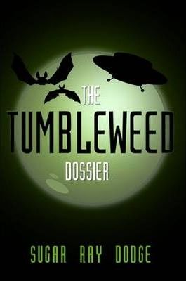 The Tumbleweed Dossier: Expanded Edition