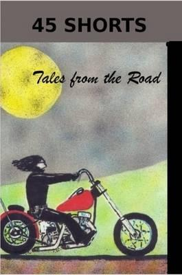 45 Shorts Tales from the Road