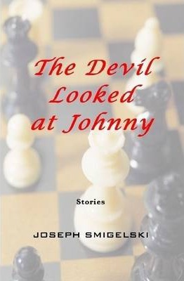 The Devil Looked at Johnny: 26 Stories
