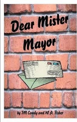 Dear Mister Mayor