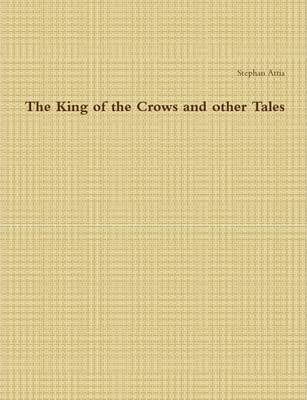 The King of the Crows and Other Tales