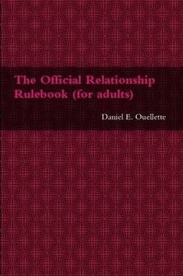 The Official Relationship Rulebook (for Adults)