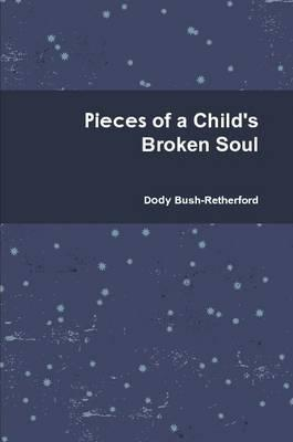 Pieces of a Child's Broken Soul