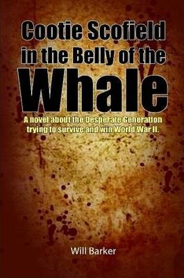 Cootie Scofield in the Belly of the Whale