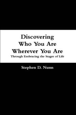 Discovering Who You Are Wherever You Are