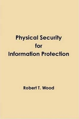 Physical Security for Information Protection