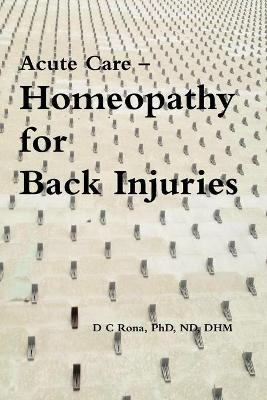 Acute Care -- Homeopathy for Back Injuries