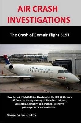 The Crash of Comair 5191