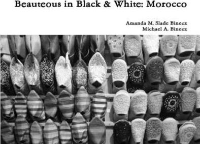 Beauteous in Black & White: Morocco