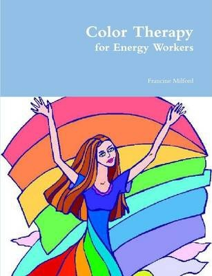 Color Therapy for Energy Workers