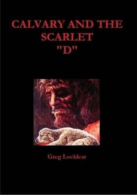 Calvary and The Scarlet D