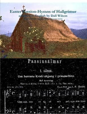 Dall - the Easter Passion-Hymns of Hallgrimur