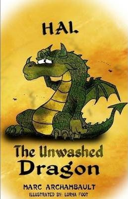 Hal The Unwashed Dragon (perfect Bound)