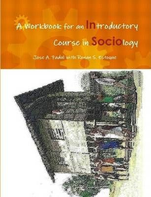 A Workbook for an Introductory Course in Sociology