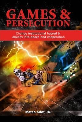 Games & Persecution