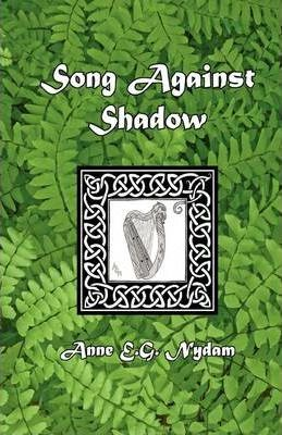 Song Against Shadow