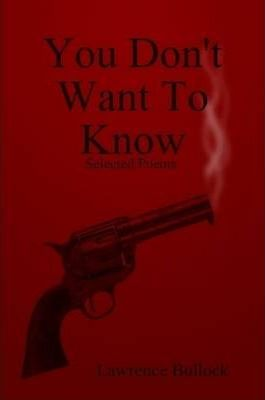 You Don't Want To Know