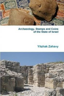 Archaeology, Stamps and Coins of the State of Israel