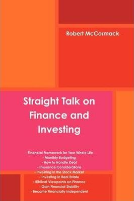 Straight Talk on Finance and Investing