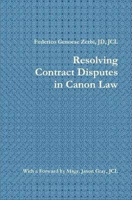 Resolving Contract Disputes in Canon Law