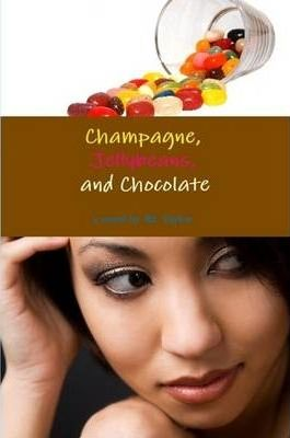 Champagne, Jellybeans and Chocolate