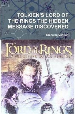 Tolkien's Lord of the Rings the Hidden Message Discovered