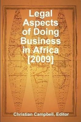 Legal Aspects of Doing Business in Africa [2009]