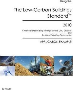 The Low-Carbon Buildings Standard 2010, Application Example