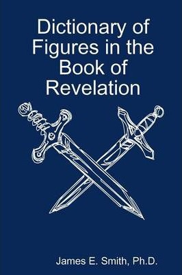 Dictionary of Figures in the Book of Revelation