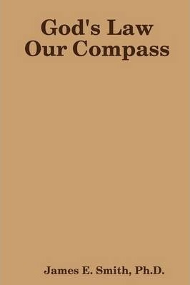 God's Law Our Compass