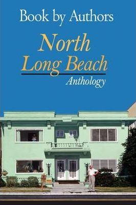 Book by Authors - North Long Beach Anthology