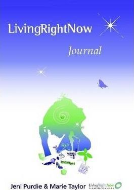 The Living Right Now Journal