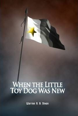 When the Little Toy Dog Was New