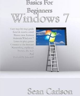 Basics For Beginners Windows 7