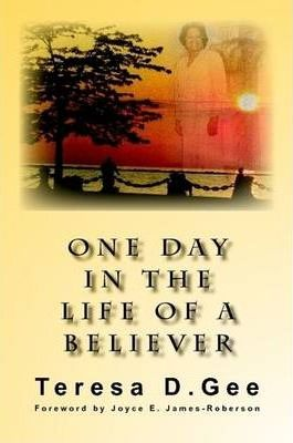 One Day in the Life of a Believer