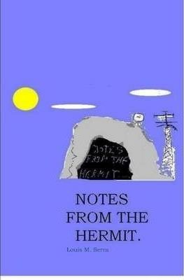 Notes From The Hermit