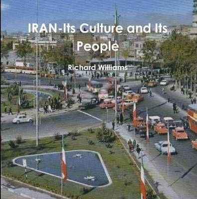 IRAN-Its Culture and Its People