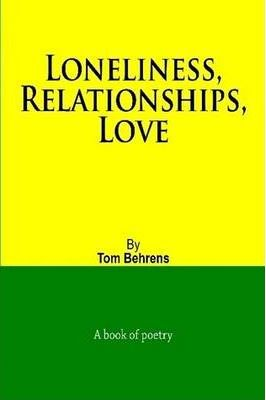 Loneliness, Relationships, Love