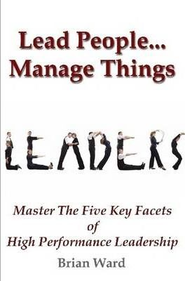 Lead People...Manage Things