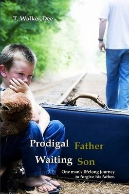 Prodigal Father, Waiting Son