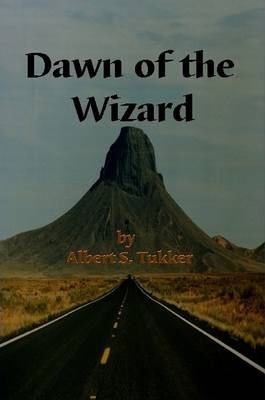 Dawn of the Wizard