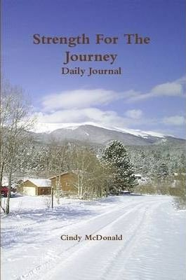 Strength For The Journey Daily Journal