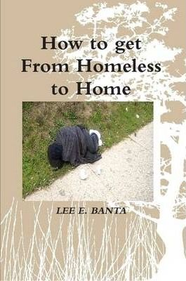 How to Get From Homeless to Home