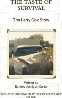 THE TASTE OF SURVIVAL, The Larry Cox Story
